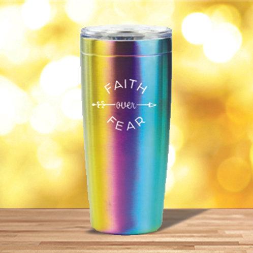 Faith Over Fear 20 oz. Rainbow Tumbler