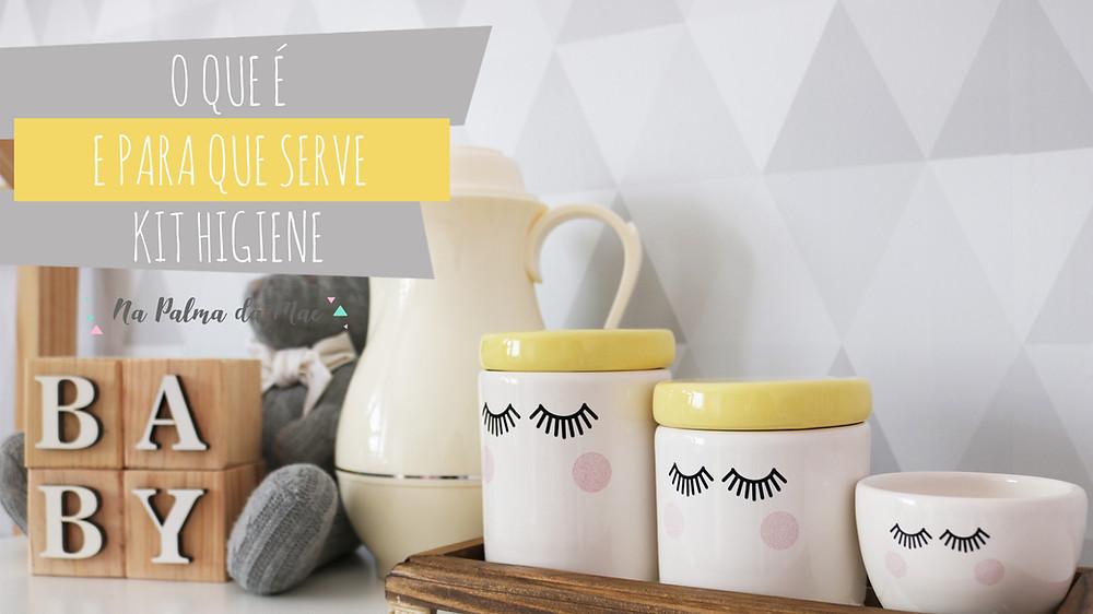 Kit Higiene Para que Serve