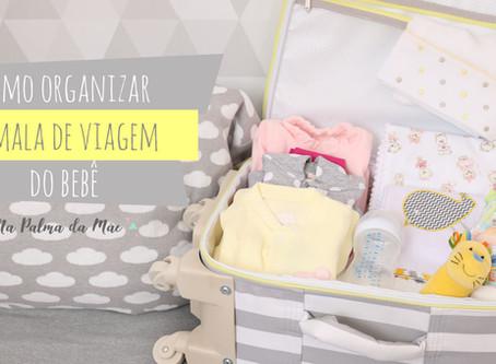 Como Arrumar a Mala de Viagem do Bebê