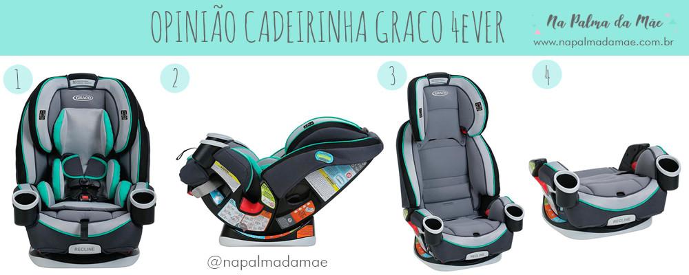 OPINIÃO CADEIRINHA GRACO 4EVER ALL IN ONE