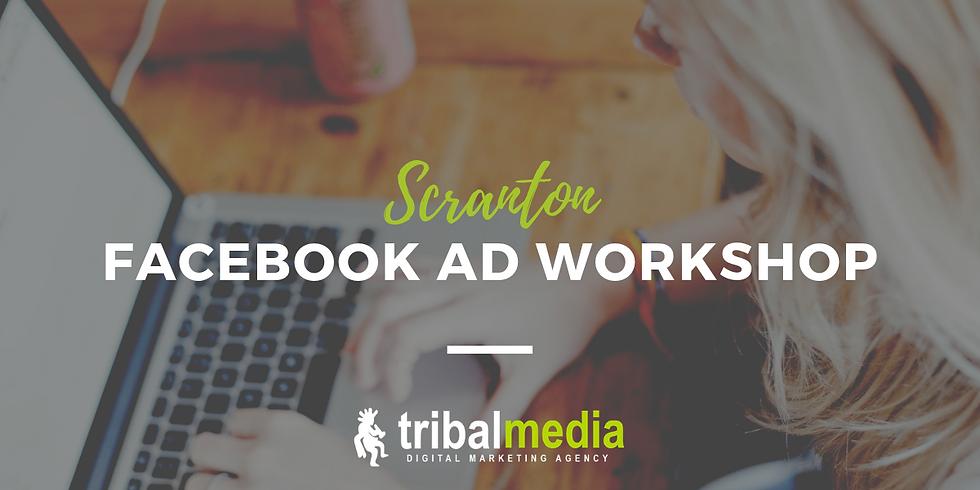 Facebook Ad Workshop // Scranton