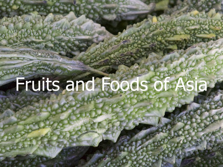 Fruits and Foods of Asia