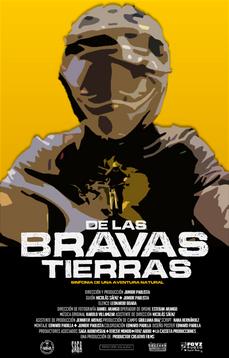 DE LAS BRAVAS TIERRAS