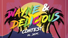 Wayne & Delicious Contest