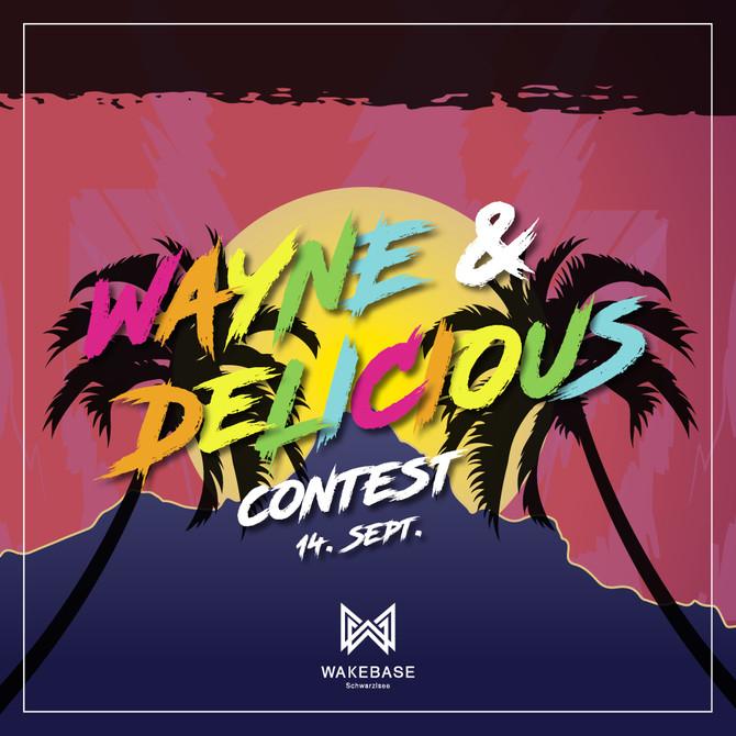 Wayne & Delicious Contest