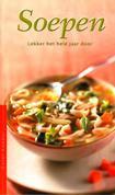Kookboek: 'Beter Koken! Soepen; lekker het hele jaar door'