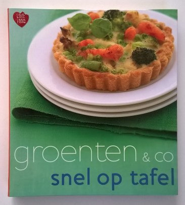 Kookboek: 'Snel op tafel groenten & co'