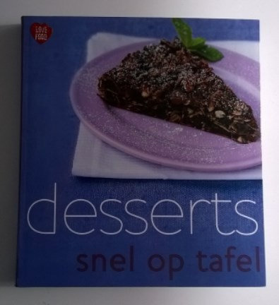 Kookboek: 'Snel op tafel desserts'