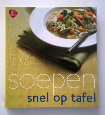 Kookboek: 'Snel op tafel soepen'