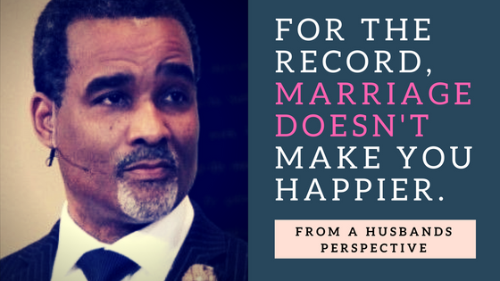 For The Record, Marriage Doesn't Make You Happier.