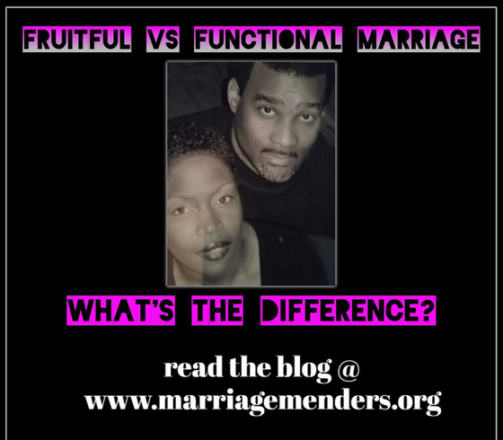 Fruitful vs. Functional Marriage