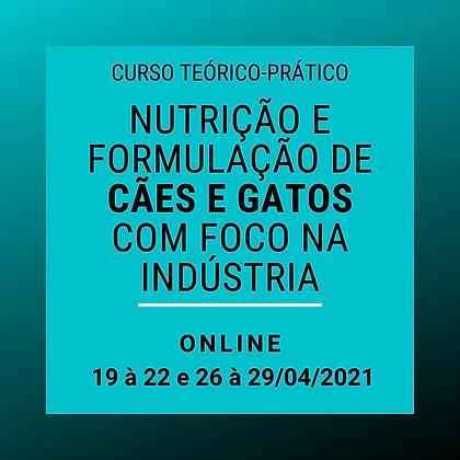 Nutrição e formulação de cães e gatos com foco na indústria