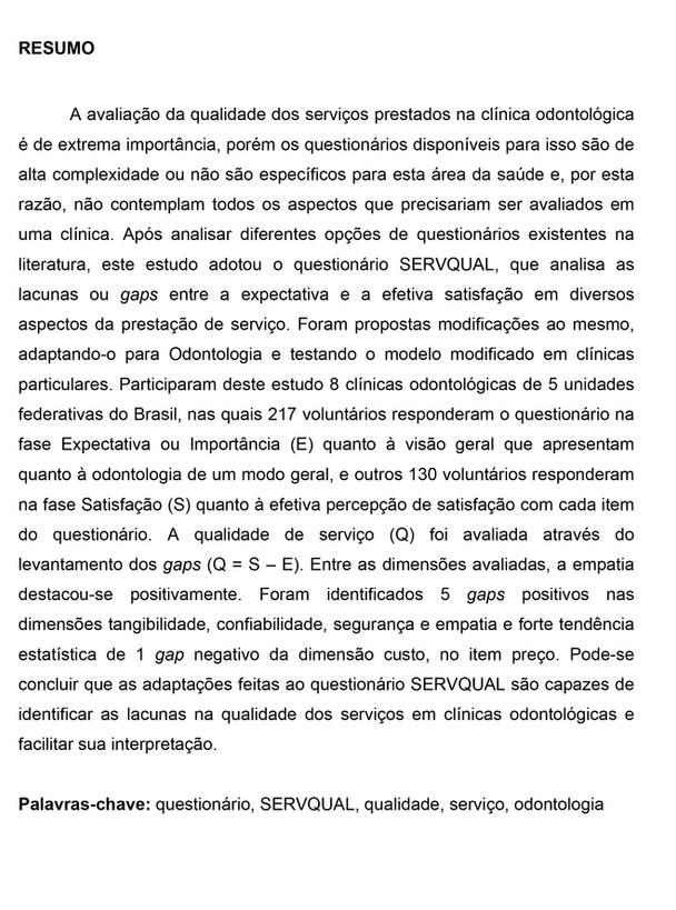 Questionário SERVQUAL modificado para avaliações qualitativas de percepção do cliente na Odontologia