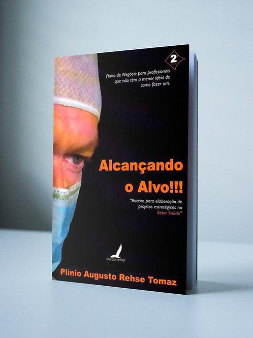 Livro: ALCANÇANDO O ALVO!!!