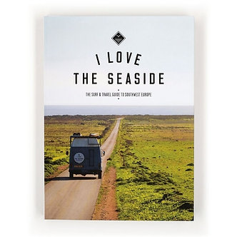 I Love The Seaside - Travel Guide Sud-Ouest Europe