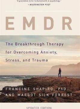 """EMDR: The Breakthrough """"Eye Movement"""" Therapy for"""
