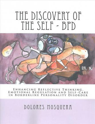 The Discovery of the Self - BPD