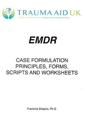 EMDR Therapist Handbook- Case Formulation, Princip