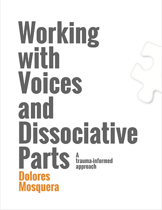 Working With Voices and Dissociative Parts