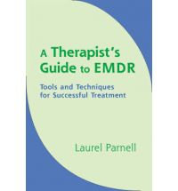 A Therapists Guide to EMDR: Tools and Techniques f