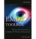 EMDR Toolbox: Theory and Treatment of Complex PTSD