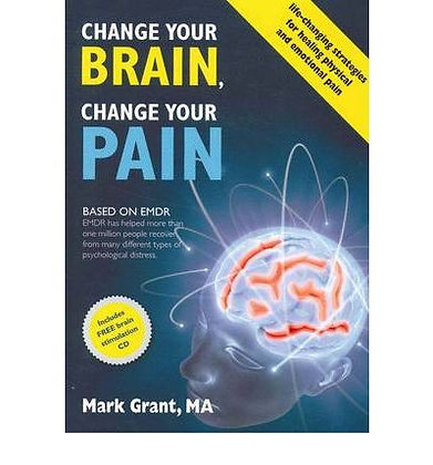 Change Your Brain, Change Your Pain: Paperback + C