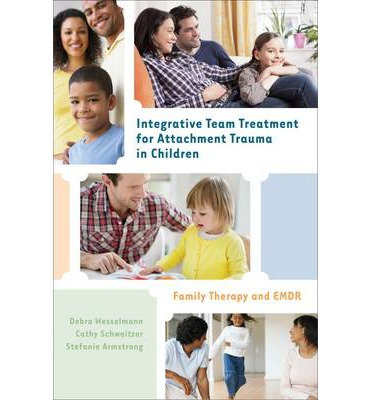 Integrative Team Treatment for Attachment Trauma i