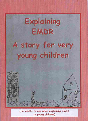 Explainng EMDR, A Story for young children