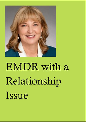 EMDR Demonstrations DVD, LPE13 - EMDR with a Relat