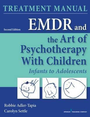 EMDR and the Art of Psychotherapy with Children