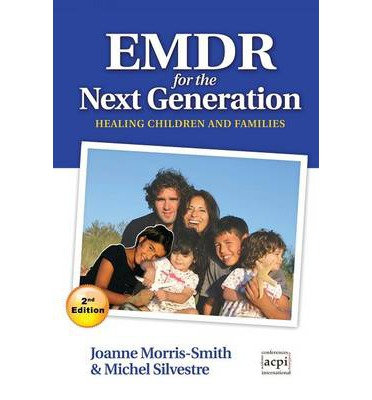 EMDR for the Next Generation: Healing children and