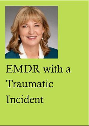 EMDR Demonstrations DVD, LPE9 - EMDR with a Trauma