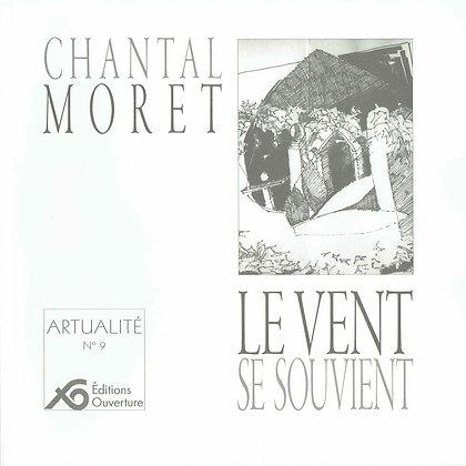 Artualité - Le vent se souvient-Chantal Moret