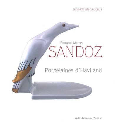 Porcelaines d'Haviland - Edouard Marcel Sandoz