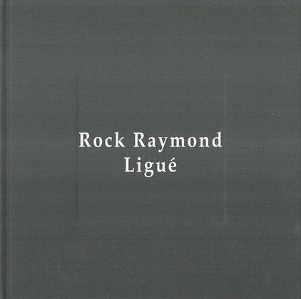 Rock Raymond Ligué