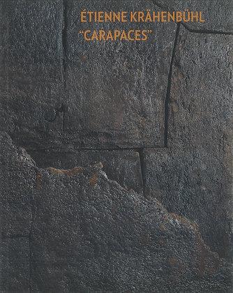 Etienne Krähenbühl - Carapaces
