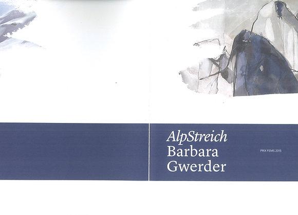 Alpstreich - Barbara Gwerder