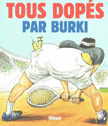 Tous Dopés - Burki
