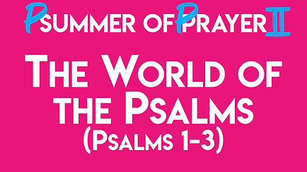 1. The World of the Psalms.jpg