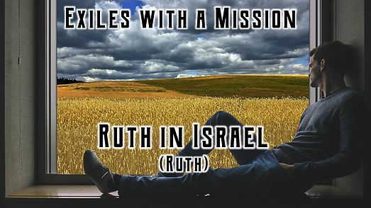 6. Ruth in Israel.jpg