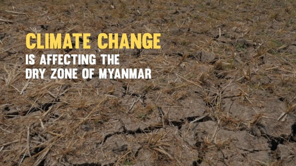 Climate Change threatens livelihoods in the Dry Zone of Myanmar
