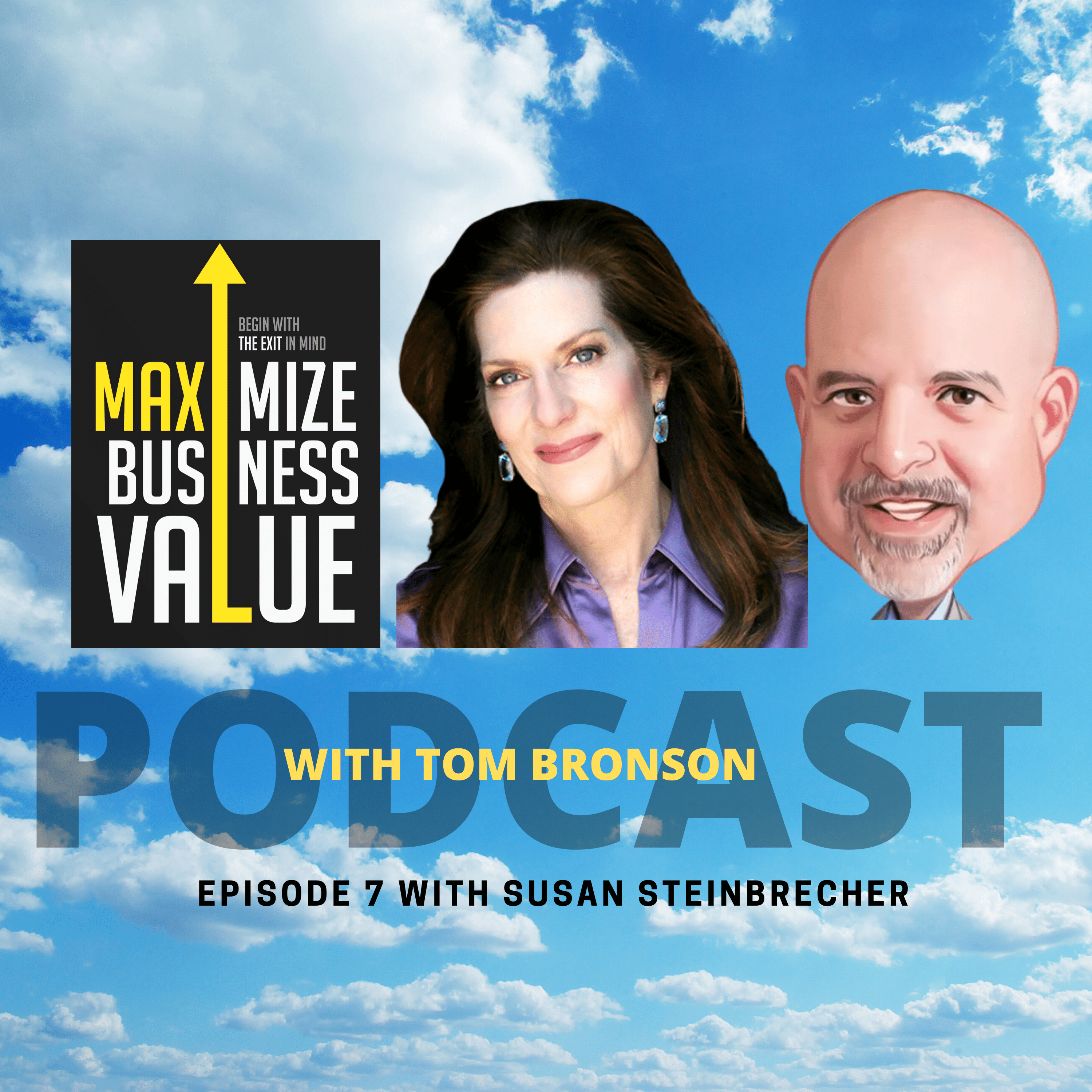 Maximize Business Value Podcast with Susan Steinbrecher