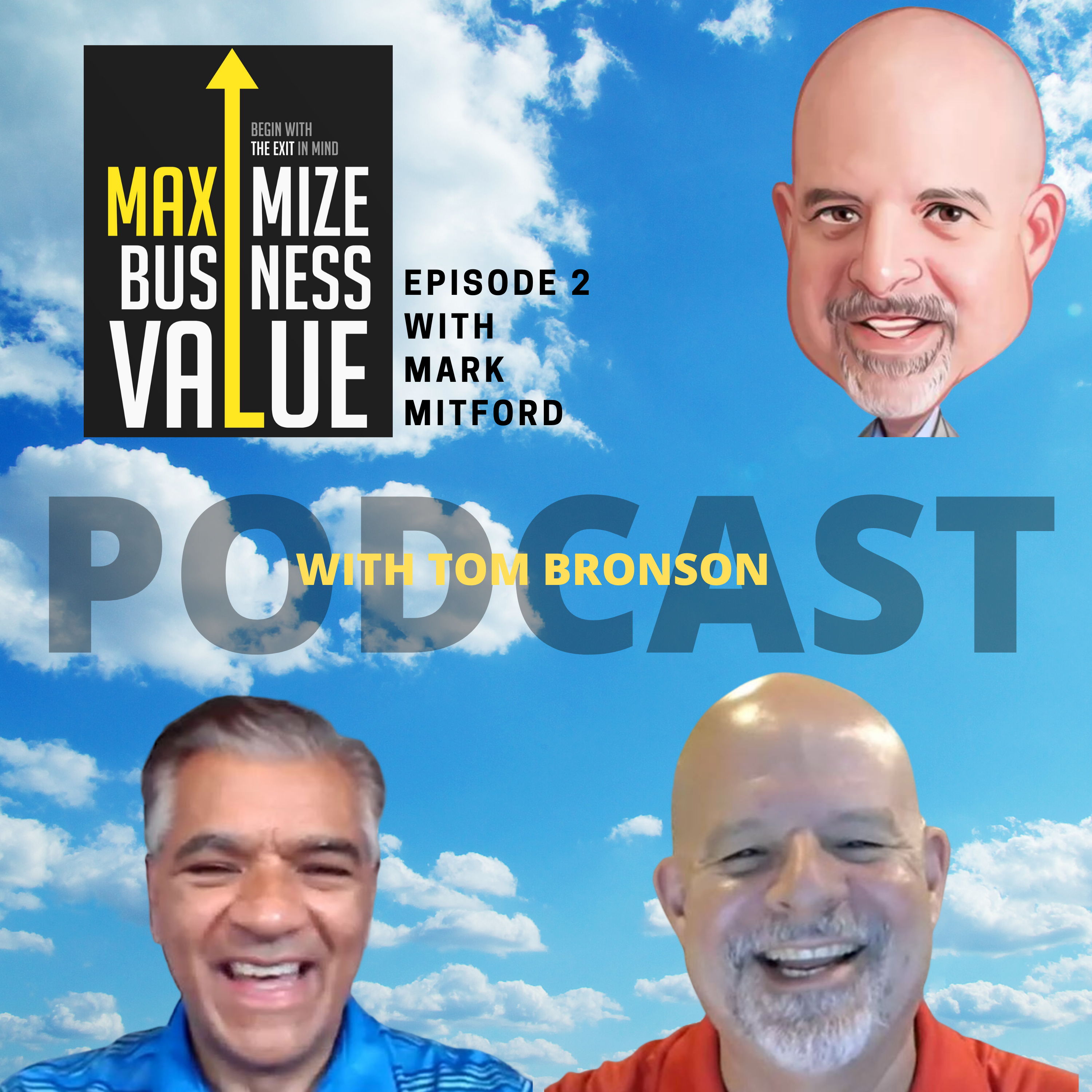 Maximize Business Value Podcast with Mark Mitford