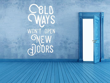 A quote old ways won't open new doors