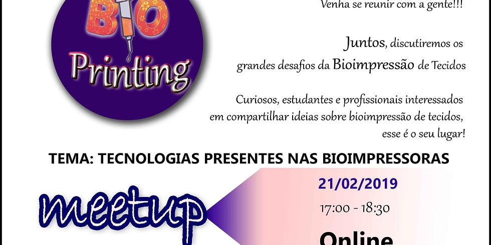Bioprinting Meetup - Desafios TECNOLÓGICOS