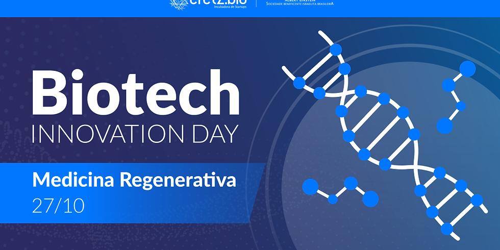 Biotech Innovation Day – Medicina Regenerativa