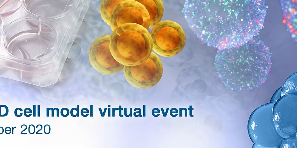 3D Cell Models Virtual Event 2020