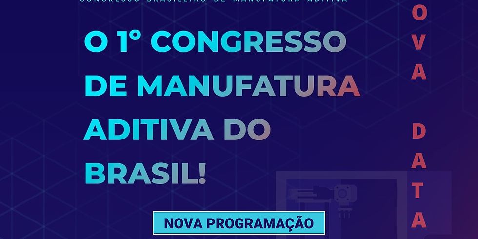 Congresso Brasileiro de Manufatura Aditiva