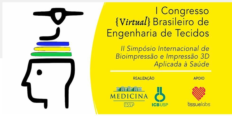 I Congresso {Virtual} Brasileiro de Engenharia de Tecidos