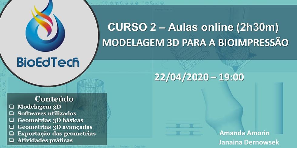 MODELAGEM 3D PARA A BIOIMPRESSÃO